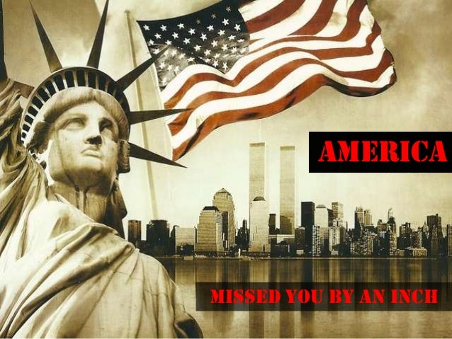 AMERICAMissed you by an Inch