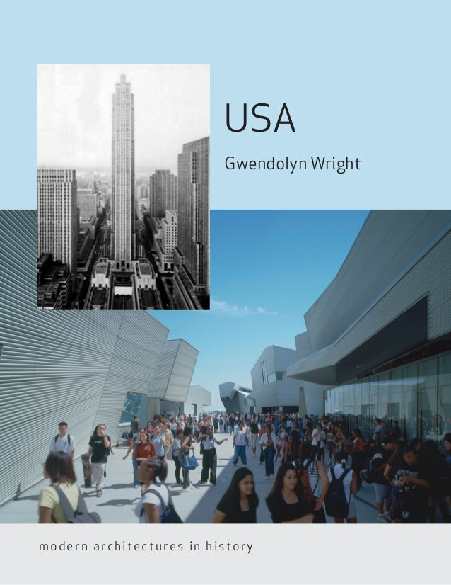 USA                          Gwendolyn Wrightmodern architectures in history