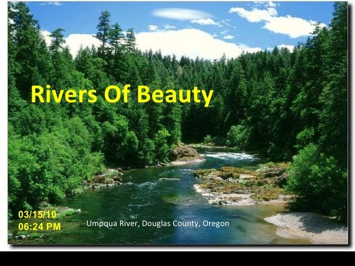 Umpqua River, Douglas County, Oregon 03/15/10   06:23 PM Rivers Of Beauty