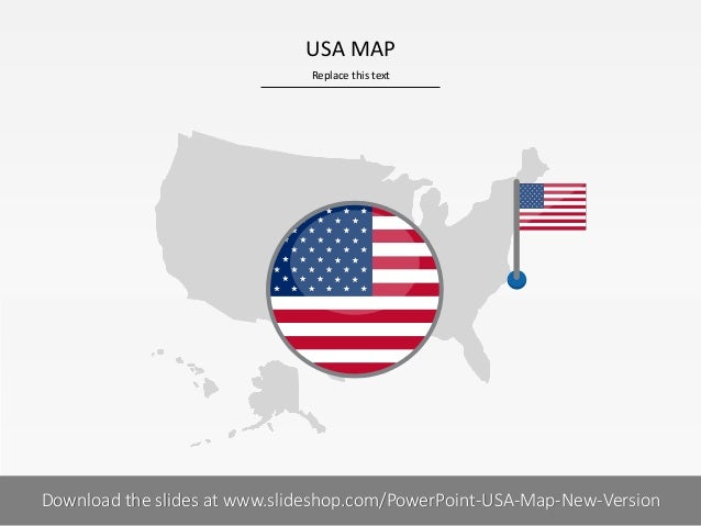Replace this text 1 I USA MAP PRESENTER NAMECOMPANY NAMEDownload the slides at www.slideshop.com/PowerPoint-USA-Map-New-Ve...