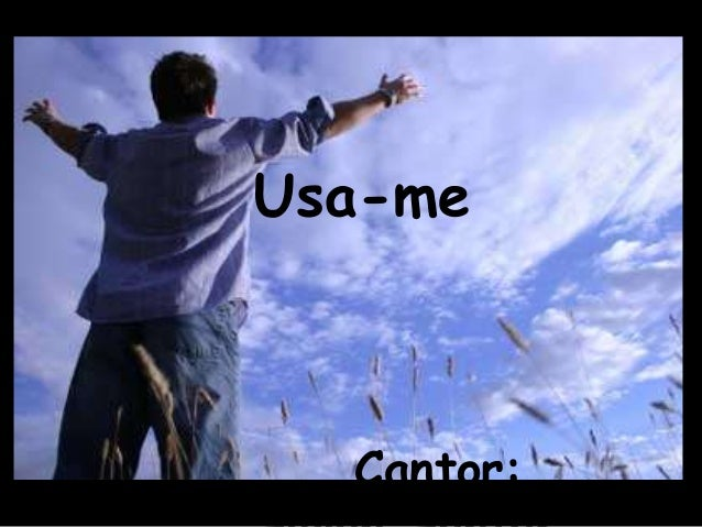 Usa-me Cantor: