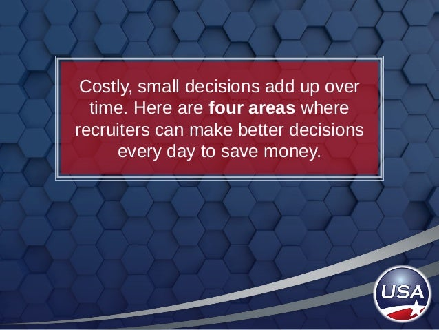 Daily Decisions Costing Recruiters Money Slide 2
