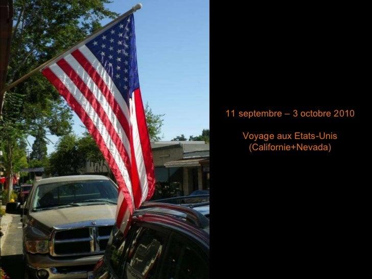 11 septembre – 3 octobre 2010 Voyage aux Etats-Unis (Californie+Nevada)