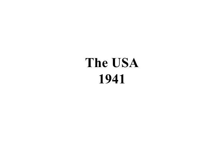 The USA 1941