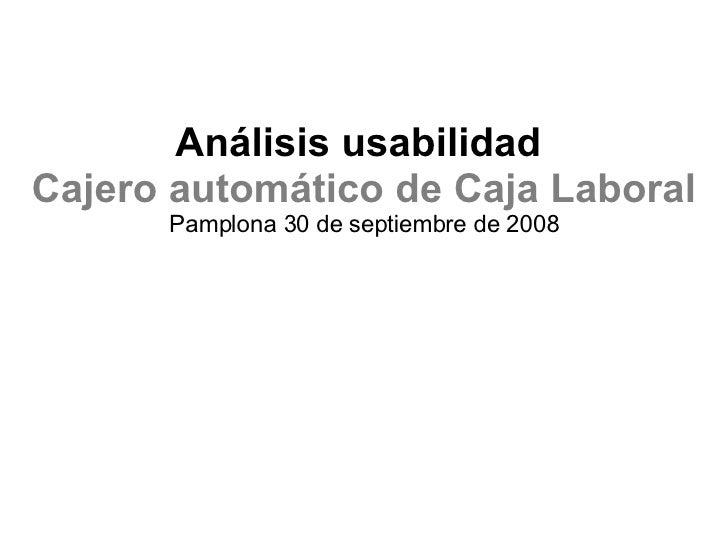Usabilidad Cajero Caja Laboral