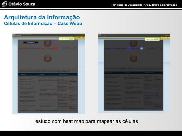 Especialista em Usabilidade e Avaliação de InterfacesPrincípios de Usabilidade > Arquitetura da Informação estudo com heat...