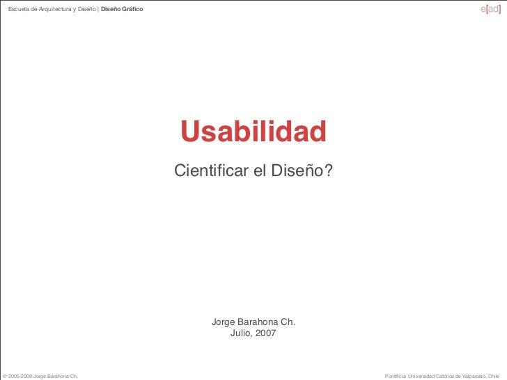 Escuela de Arquitectura y Diseño   Diseño Gráfico                                                          Usabilidad      ...
