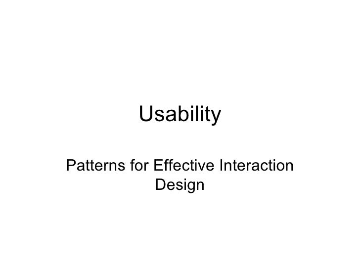 Usability Patterns for Effective Interaction Design