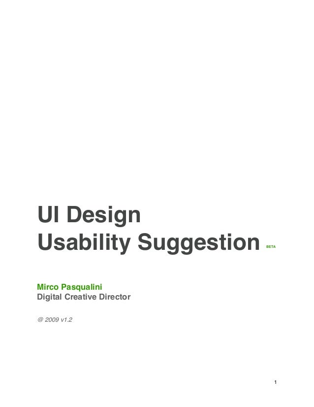 UI DesignUsability Suggestion        BETAMirco PasqualiniDigital Creative Director@ 2009 v1.2                             ...