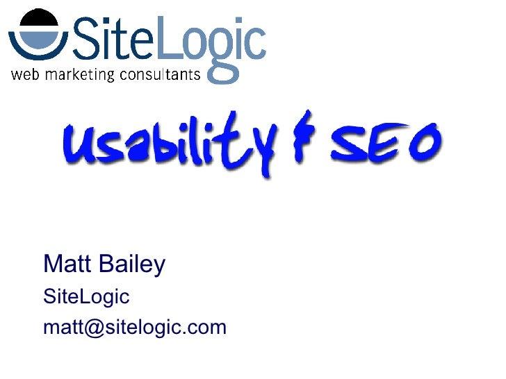Matt Bailey SiteLogic [email_address]