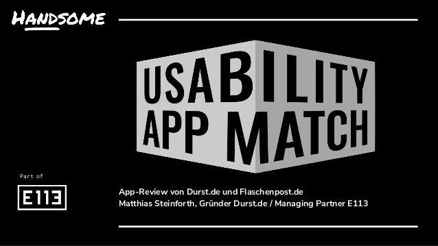 App-Review von Durst.de und Flaschenpost.de Matthias Steinforth, Gründer Durst.de / Managing Partner E113 Part of