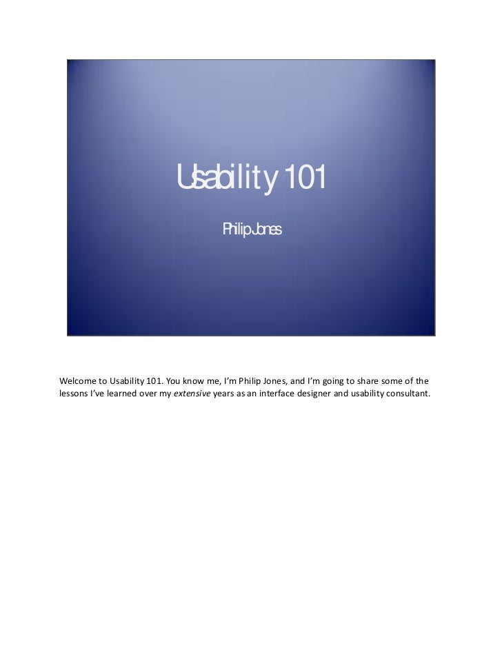 Usability 101                                         P Jones                                          hilipWelcome to Usa...