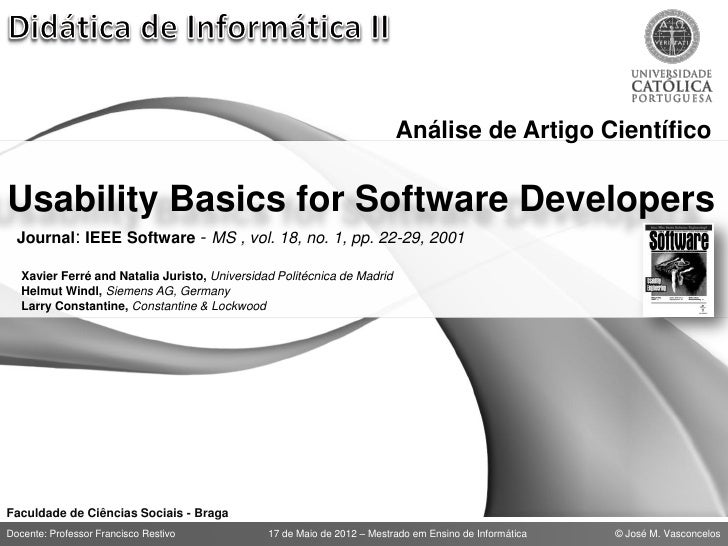 Análise de Artigo CientíficoUsability Basics for Software Developers  Journal: IEEE Software - MS , vol. 18, no. 1, pp. 22...