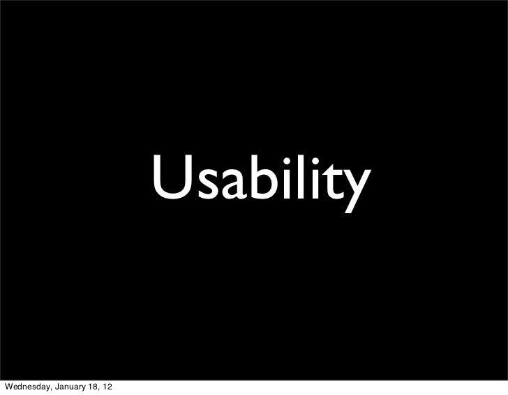 UsabilityWednesday, January 18, 12