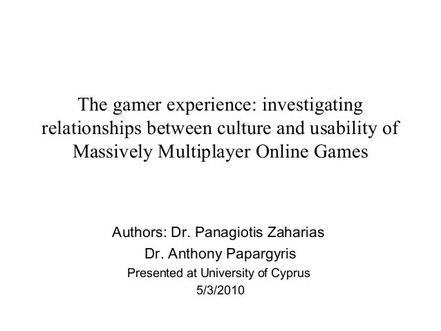 The gamer experience: investigating relationships between culture and usability of Massively Multiplayer Online Games  Aut...