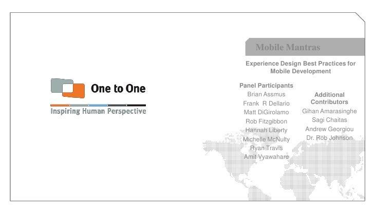 Mobile Mantras  Experience Design Best Practices for          Mobile DevelopmentPanel Participants  Brian Assmus          ...