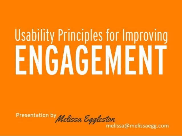Usability Principles to Improve User Engagement