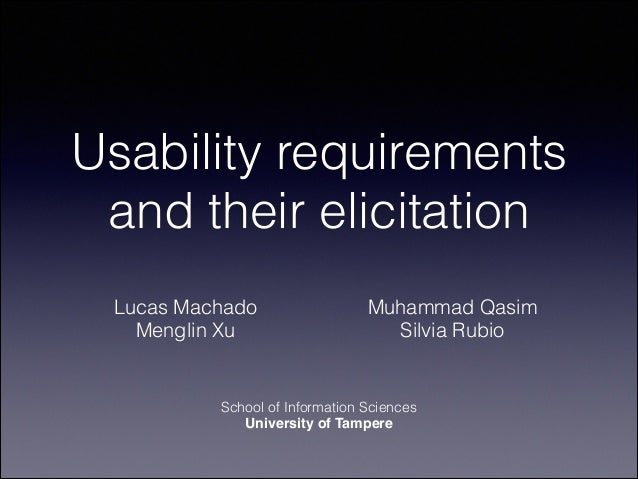 Usability requirements and their elicitation Lucas Machado