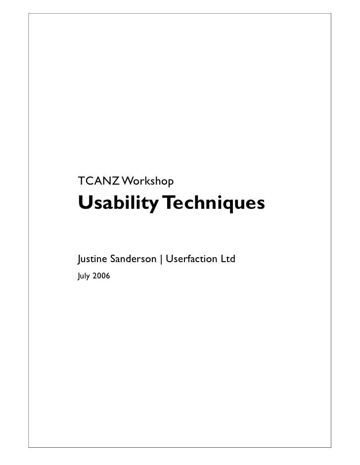TCANZ Workshop Usability Techniques  Justine Sanderson | Userfaction Ltd July 2006