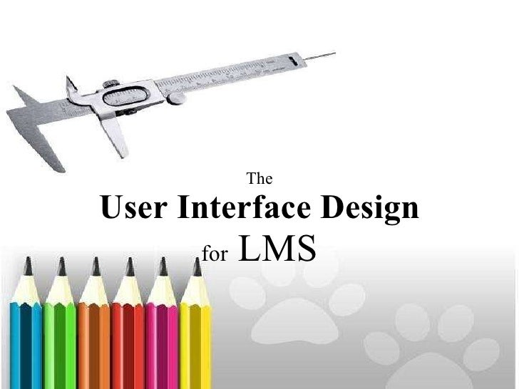 The User Interface Design for  LMS
