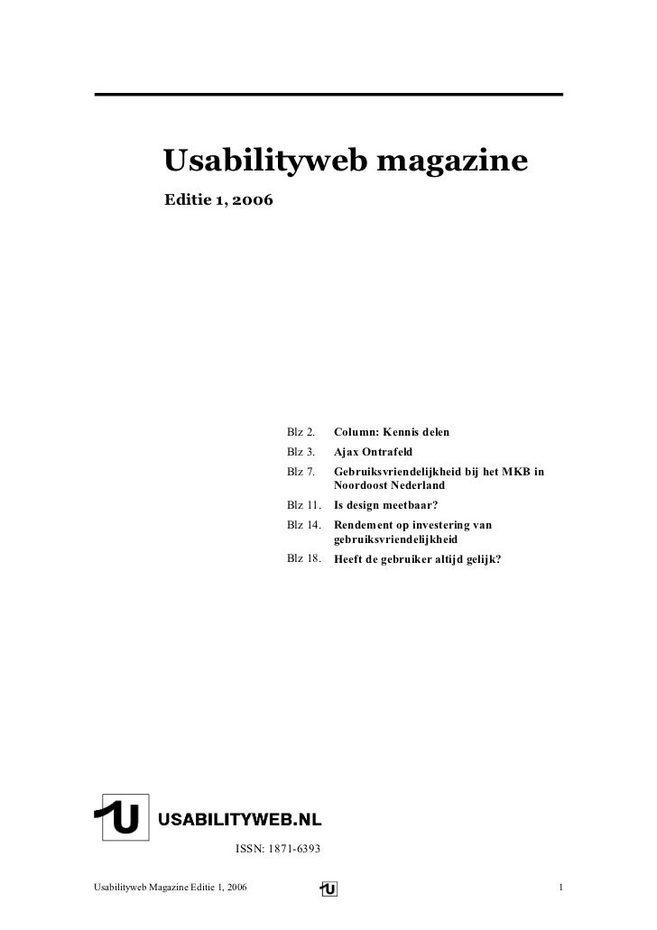 Usabilityweb magazine                 Editie 1, 2006                                              Blz 2.    Column: Kennis...