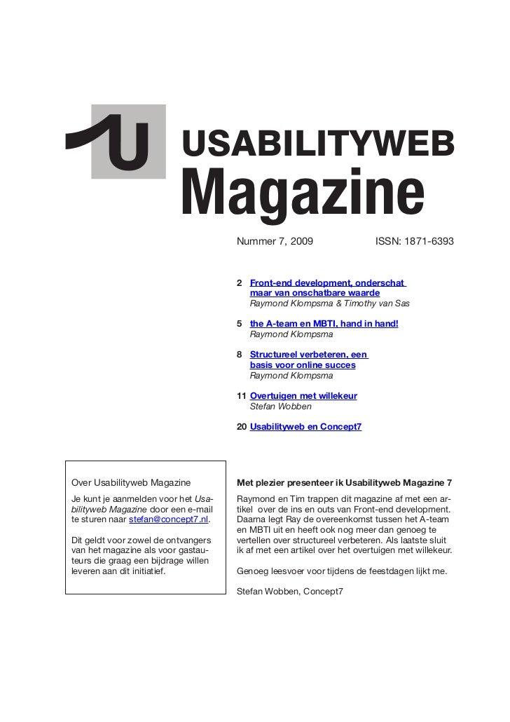 Magazine   Nummer 7, 2009                      ISSN: 1871-6393                                          2 Front-end develo...