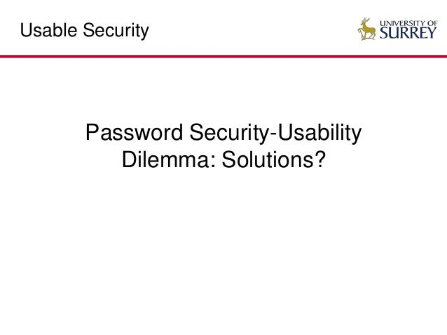 Usable Security: When Security Meets Usability