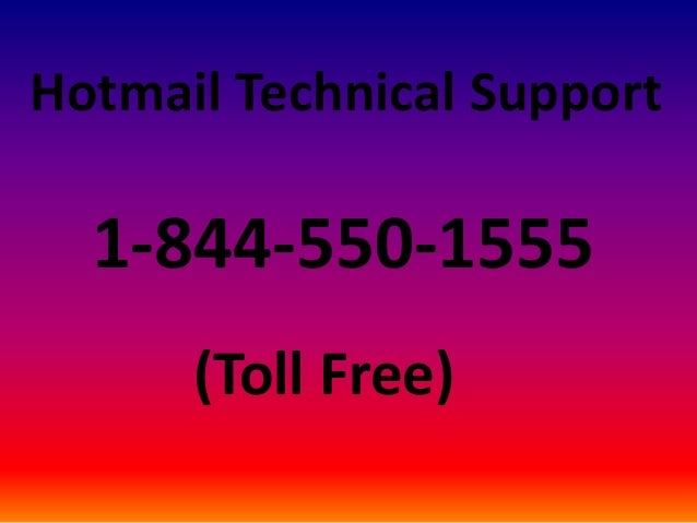 Hotmail Technical Support 1-844-550-1555 (Toll Free)