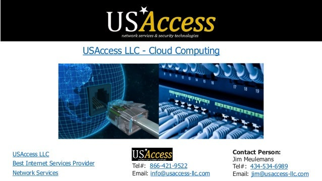 Tel#: 866-421-9522 Email: info@usaccess-llc.com Contact Person: Jim Meulemans Tel#: 434-534-6989 Email: jim@usaccess-llc.c...
