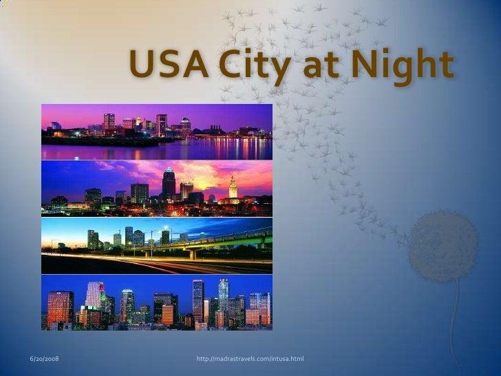 USA City at Night6/20/2008      http://madrastravels.com/intusa.html