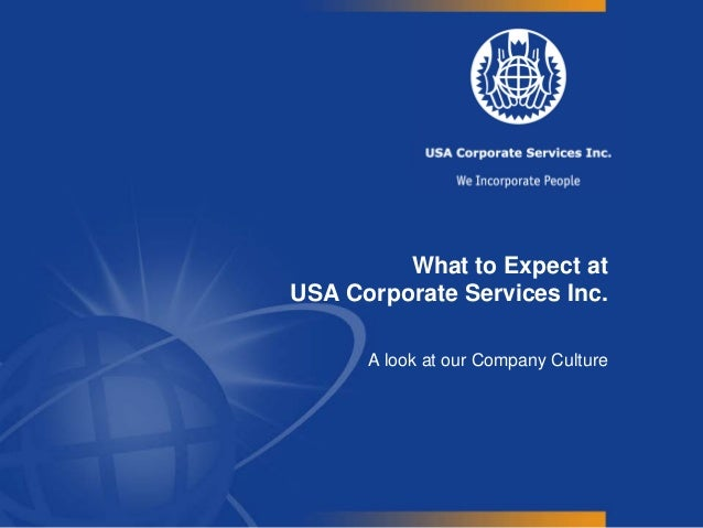 What to Expect at USA Corporate Services Inc. A look at our Company Culture