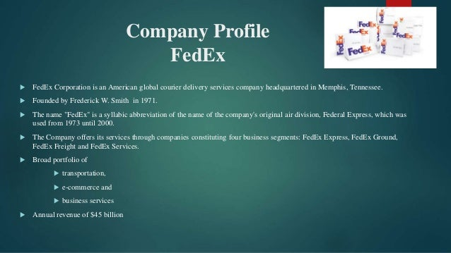 a company analysis of federal express incorporated Company profile of federal express incorporated federal express is based in memphis, tennessee the company also has its main hub for the air fleet in memphis with an.