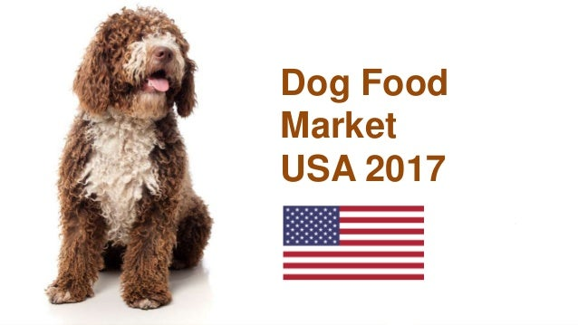 Dog Food Market USA 2017