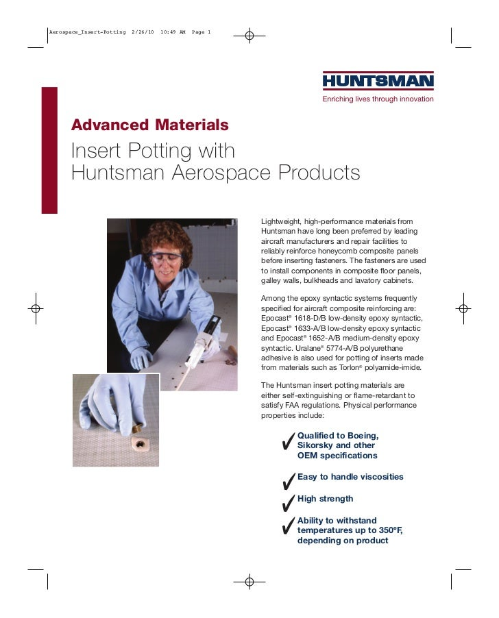 Aerospace_Insert-Potting   2/26/10   10:49 AM   Page 1      Advanced Materials      Insert Potting with      Huntsman Aero...