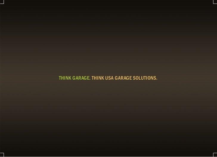 THINK GARAGE. THINK USA GARAGE SOLUTIONS.
