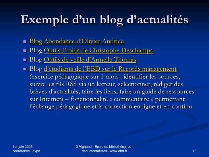 Exemple d'un blog d'actualités          Blog Abondance d'Olivier Andrieu          Blog Outils Froids de Christophe Desch...