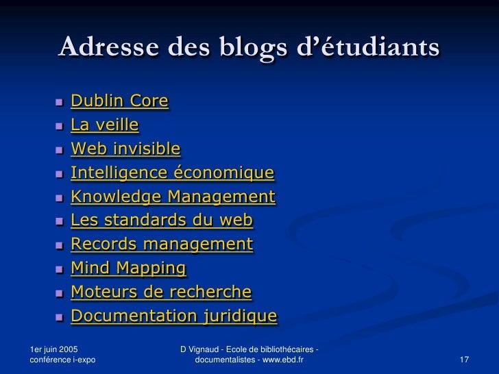 Adresse des blogs d'étudiants          Dublin Core          La veille          Web invisible          Intelligence éco...