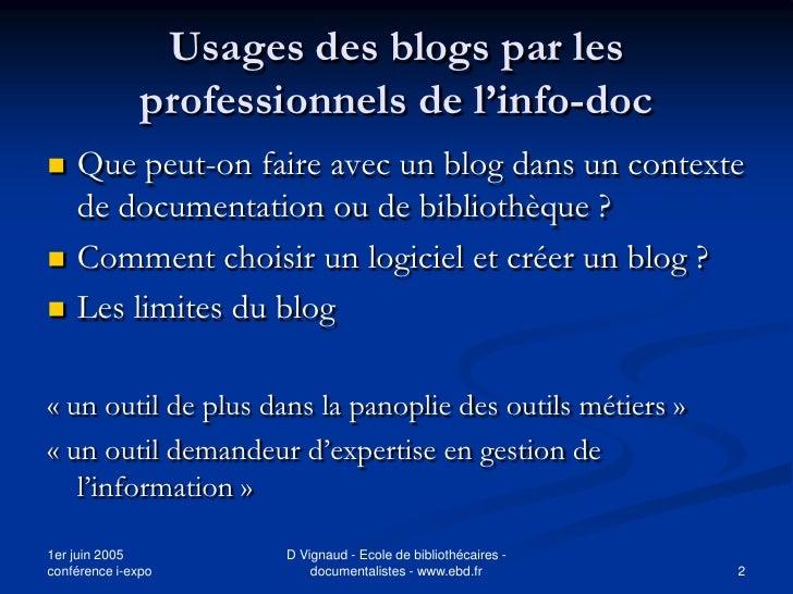 Usages des blogs par les                professionnels de l'info-doc    Que peut-on faire avec un blog dans un contexte  ...