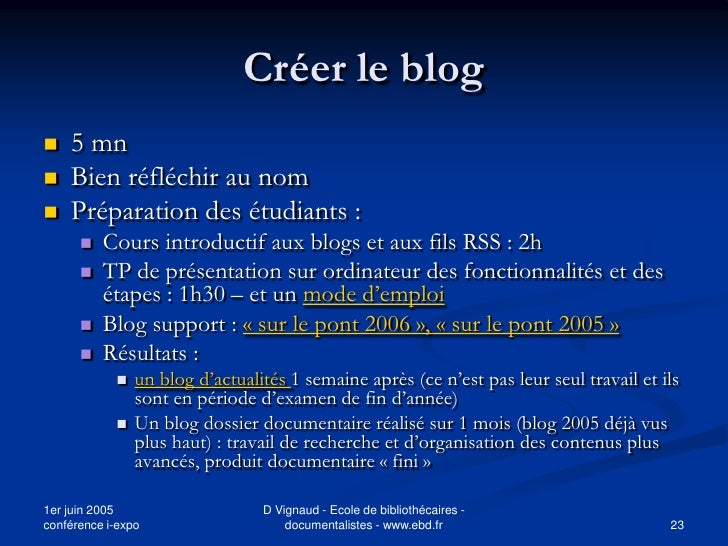 Créer le blog    5 mn    Bien réfléchir au nom    Préparation des étudiants :          Cours introductif aux blogs et ...