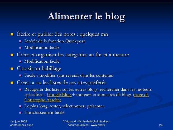 Alimenter le blog    Écrire et publier des notes : quelques mn          Intérêt de la fonction Quickpost          Modif...