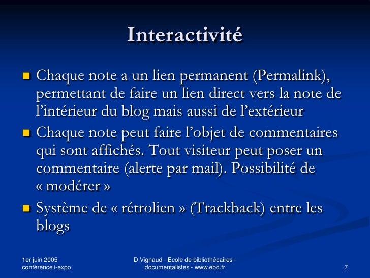 Interactivité    Chaque note a un lien permanent (Permalink),     permettant de faire un lien direct vers la note de     ...