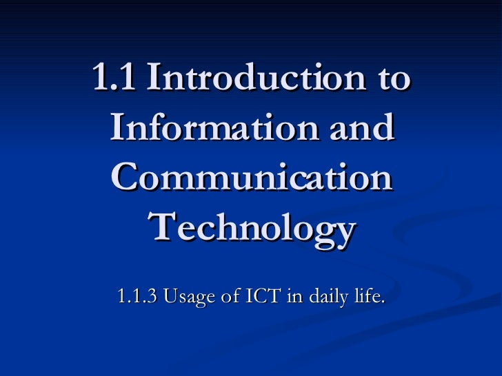 Usage of ict in every day life for Uses of soil in daily life