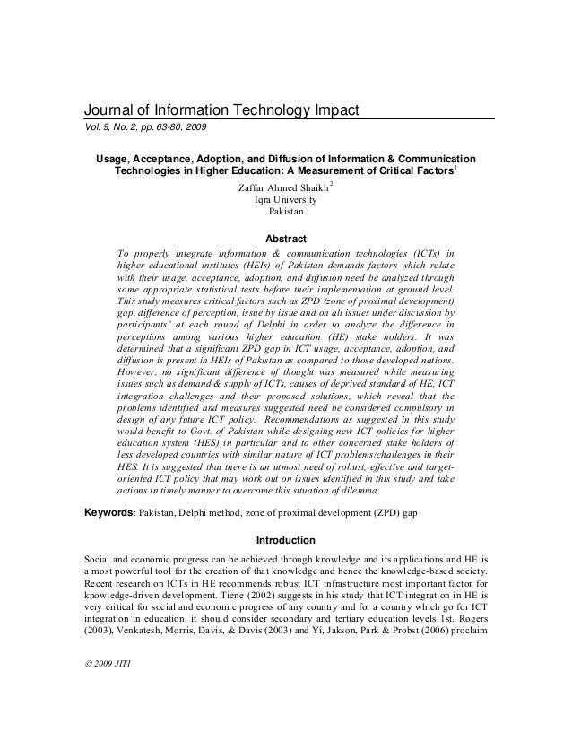  2009 JITI Journal of Information Technology Impact Vol. 9, No. 2, pp. 63-80, 2009 Usage, Acceptance, Adoption, and Diffu...