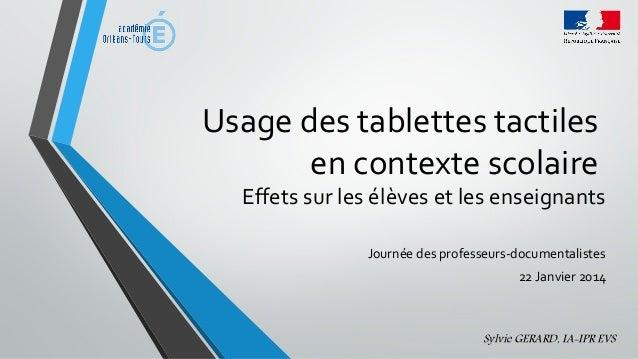 Usage des tablettes tactiles en contexte scolaire Effets sur les élèves et les enseignants Journée des professeurs-documen...