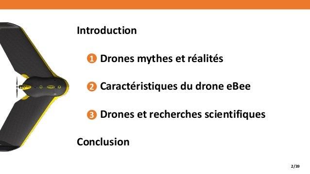 Usage des drones pour les activités de recherche Slide 2