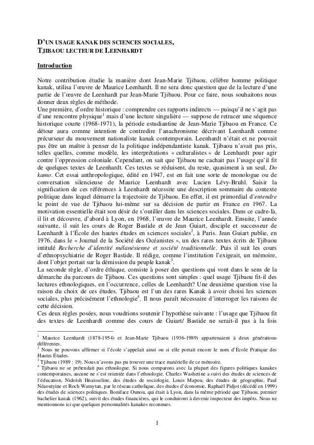 1D'UN USAGE KANAK DES SCIENCES SOCIALES,TJIBAOU LECTEUR DE LEENHARDTIntroductionNotre contribution étudie la manière dont ...