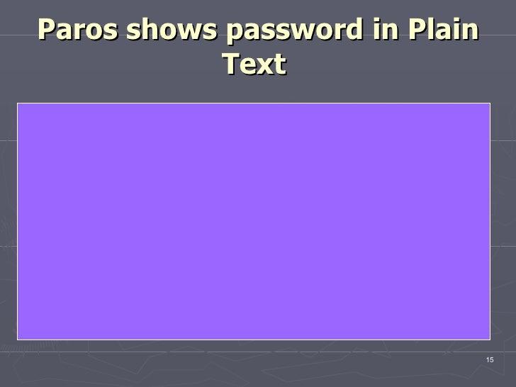 Paros shows password in Plain Text