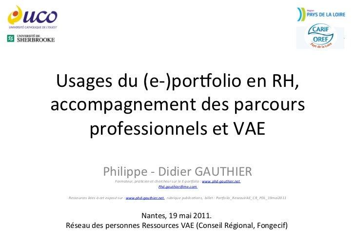 Usages du (e-‐)por/olio en RH, accompagnement des parcours     professionnels et VAE               ...