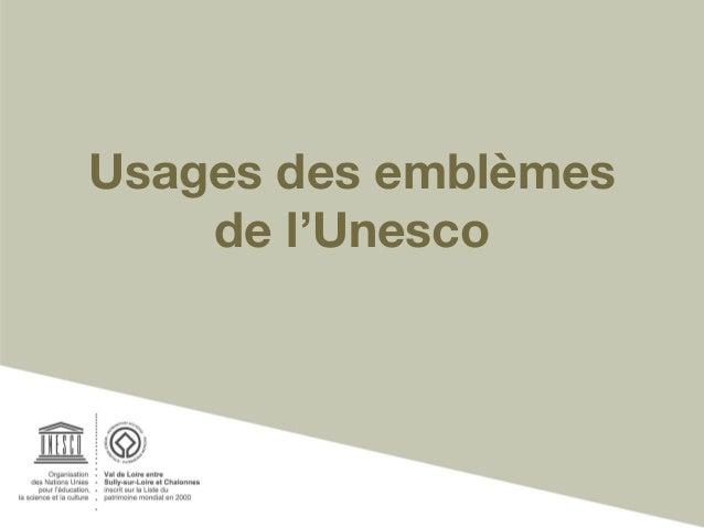 Usages des emblèmes de l'Unesco