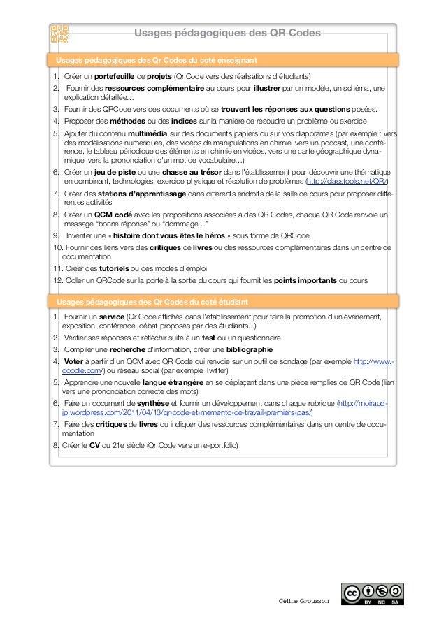 Céline Grousson Usages pédagogiques des QR Codes 1. Créer un portefeuille de projets (Qr Code vers des réalisations d'ét...